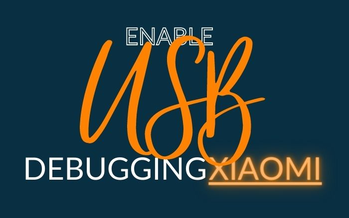 How to enable USB debugging of Xiaomi device